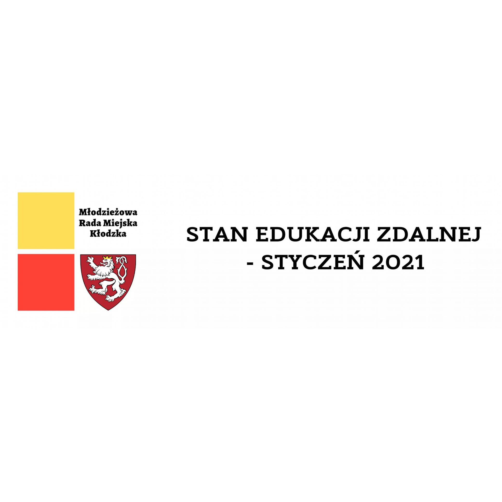 Stan Edukacji Zdalnej – styczeń 2021